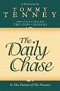 The Daily Chase: In Hot Pursuit of His Presence