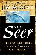Seer The Prophetic Power Of Visions D