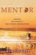 The Spiritual Mentor: Unlocking the Treasures of the Next Generation