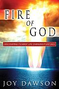 Fire Of God Discovering Its Many Life Ch