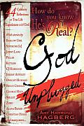 How Do You Know He's Real?: God Unplugged