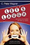 Let's Laugh!: Discovering How Laughter Will Make You Healthy