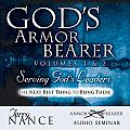 God's Armorbearer 2 Volume Set: Serving God's Leaders