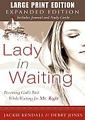 Lady in Waiting Expanded Large Print Edition