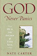 God Never Panics He Is the Anchor of Your Soul