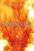 Unquenchable Flame Revival That Never Burns Out