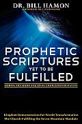Prophetic Scriptures Yet to Be Fulfilled: During the Third and Final Church Reformation