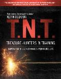 T.N.T.: Treasure-Hunters 'n Training