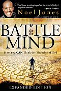 Battle for the Mind: How You Can Think the Thoughts of God