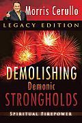 Demolishing Demonic Strongholds Spiritual Firepower