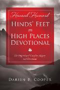 Hinds Feet on High Places The Original & Complete Allegory with a Devotional for Women