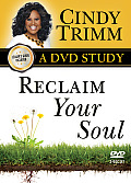 Reclaim Your Soul A DVD Study