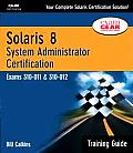 Solaris 8 Training Guide (310-011 and 310-012): System Administrator Certification Cover