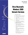 Drew Heywood's Windows 2000 Network Services