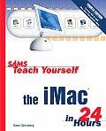 Sams Teach Yourself the iMac in 24 Hours