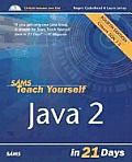 Sams Teach Yourself Java 2 in 21 Days [With CD-ROM]