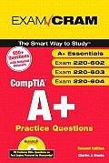 CompTIA® A+ Practice Questions Exam Cram (Essentials, Exams 220-602, 220-603, 220-604)