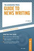 Arco Associated Press Guide to Newswriting: The AP's Official Style Guide for Reporters, Writers, Editors, and Students (Associated Press Guide to News Writing)