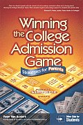 Winning the College Admission Game: Stratgies for Parents & Students