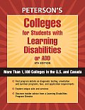 Colleges for Students with Learning Disabilities or Add 8th Edition (Peterson's Colleges for Students with Learning Disabilities or ADD)