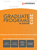 Graduate & Professional Programs: An Overview 2013 (Peterson's Graduate & Professional Programs: Overview)