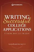 Writing Successful College Applications: It's More Than Just the Essay