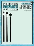 Percussion Ensemble Series||||Kingdom of Rhythm