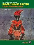 Understanding Rhythm A Guide to Reading Music