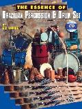The Essence of Brazilian Percussion & Drum Set with CD (Audio)