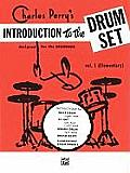 Introduction to the Drum Set, Bk 1: Designed for the Beginner