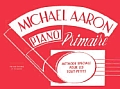 Michael Aaron Piano Course: Primer (French Language Edition) (Michael Aaron Piano Course)