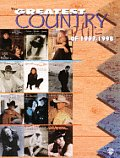 The Greatest Country Hits of 1997-1998: Piano/Vocal/Chords