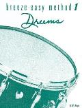 Breeze-Easy Method for Drums