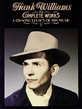 Hank Williams the Complete Works a 128 S