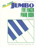Super Jumbo Five Finger Piano Book