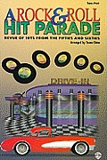 A Rock & Roll Hit Parade: Revue of Hits from the Fifties and Sixties: Two-Part