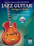 21st Century Pro Method Jazz Guitar Swing to Bebop Book & CD