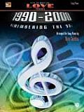 Ten Years of Love Songs 1990-2000