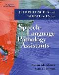 Competencies & Strategies For Speech Language Pathologist Assistants