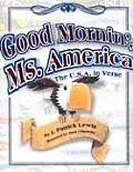 Good Mornin Ms America The USA in Verse