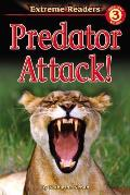 Predator Attack! (Extreme Readers: Level 3) Cover