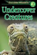 Undercover Creatures Extreme Readers