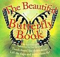 The Beautiful Butterfly Book (Beautiful Bug)