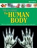 The Human Body (Tell Me About...)