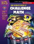 Complete Book of Challenge Math Grades 5 6