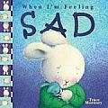When Im Feeling Sad