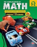 The Complete Book of Math, Grades 1-2 [With Poster]