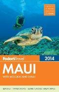 Fodors Maui 2014 With Molokai & Lanai