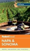 Fodors In Focus Napa & Sonoma 2nd Edition
