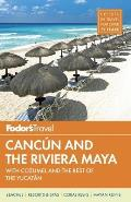 Fodors Cancun & the Riviera Maya 2014 with Cozumel & the Best of the Yucatan